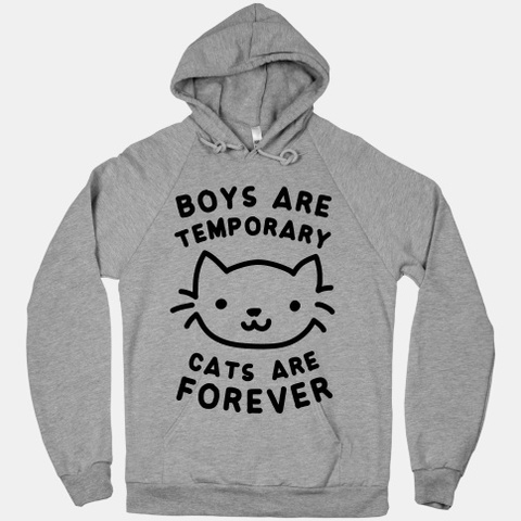 Boys Are Temporary Cats Are... | T-Shirts, Tank Tops, Sweatshirts and Hoodies | HUMAN