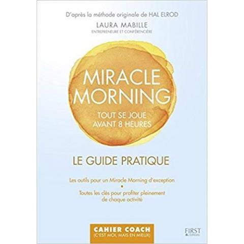 Amazon.fr - Le guide pratique Miracle Morning - Laura MABILLE - Livres