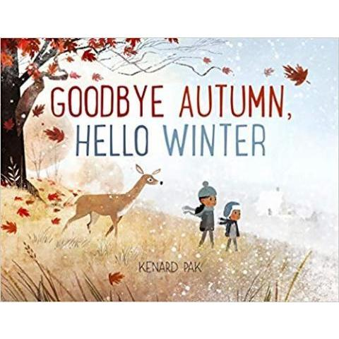 Amazon.fr - Goodbye Autumn, Hello Winter - Kenard Pak - Livres