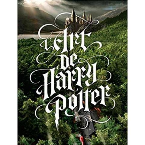 Amazon.fr - Harry Potter, l'Art des films - Collectif - Livres