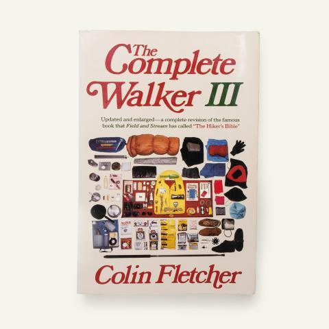 The Complete Walker III - Colin Fletcher | Kinoko