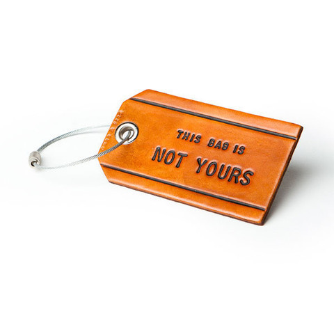 This Bag is Not Yours Leather Bag Tag | Gifts for Men - Made in the USA | Owen & Fred