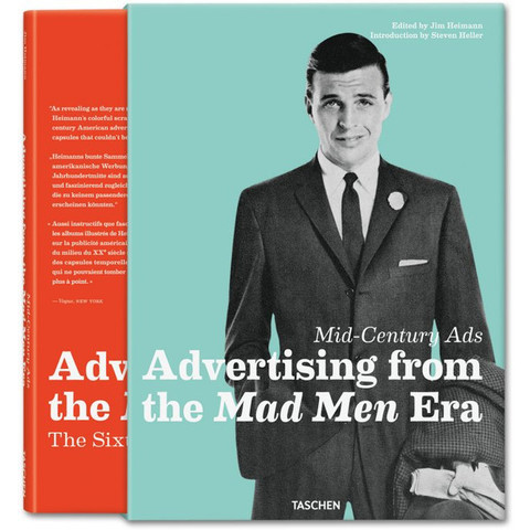 Mid-Century Ads: Advertising from the Mad Men Era. TASCHEN Books