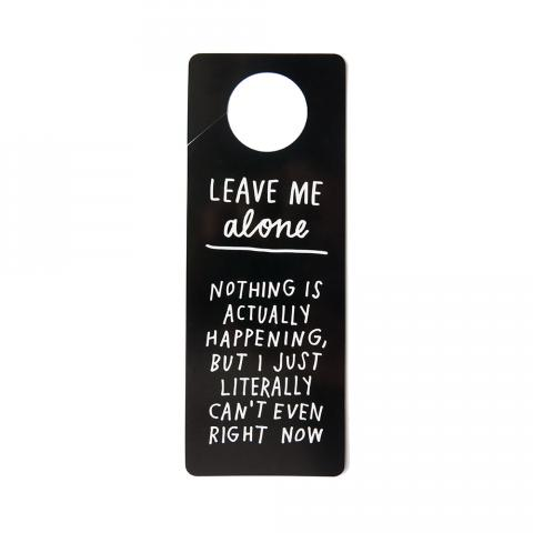 LEAVE ME ALONE Door Hanger / ADAMJK INTERNET GIFT SHOP
