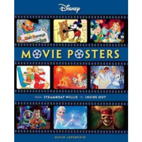 Disney Movie Posters: From Steamboat Willie to Inside Out by Kevin Luperchio, Hardcover | Barnes & Noble®