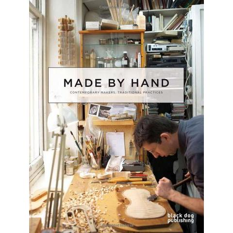 Amazon.fr - Made By Hand: Contemporary Makers, Traditional Practices - Leanne Hayman, Nick Warner - Livres
