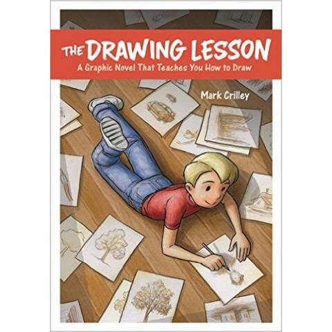 The Drawing Lesson: A Graphic Novel That Teaches You How to Draw: Mark Crilley: 9780385346337: Amazon.com: Books
