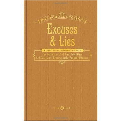 Amazon.fr - Excuses & Lies: Lines for All Occasions - Knock Knock - Livres