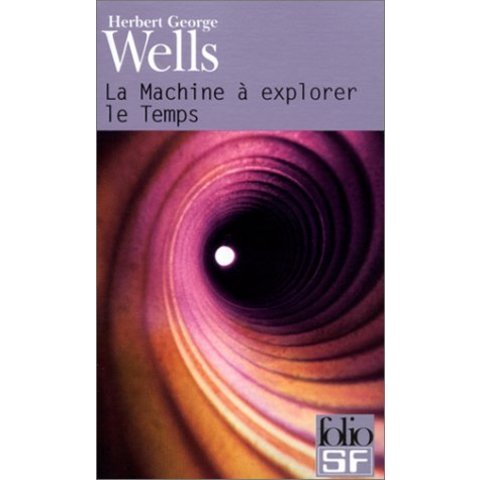 Amazon.fr - La machine a explorer le temps - Herbert George Wells, Henry D. Davray - Livres
