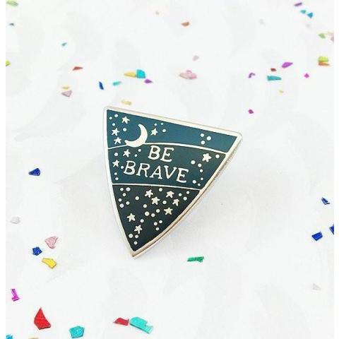 'Be Brave' Pin – Gimme Flair