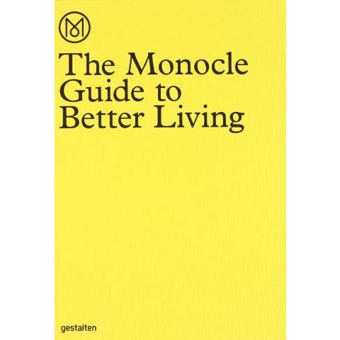 The Monocle Guide to Better Living: Andrew Tuck, Santiago Rodriguez Tarditi: 8601404357374: Amazon.com: Books