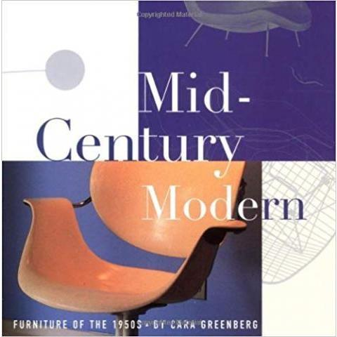 Amazon.fr - Mid-Century Modern: Furniture of the 1950s - Cara Greenberg - Livres