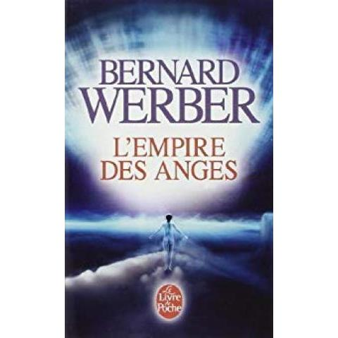 L'Empire des Anges - Bernard Werber - Babelio