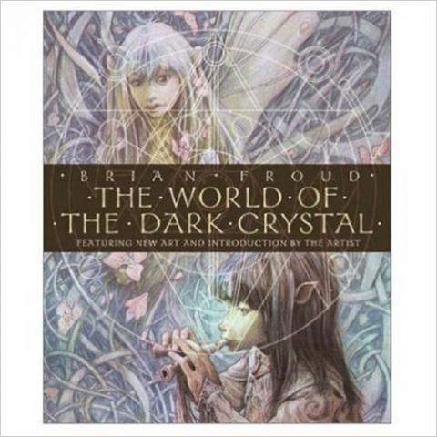 Amazon.fr - The World of the Dark Crystal - Brian Froud - Livres
