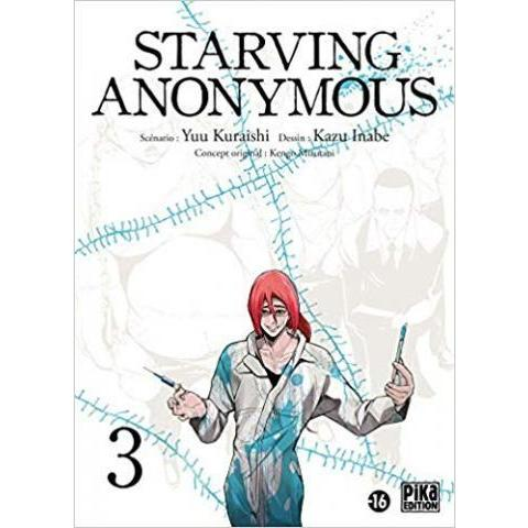 Amazon.fr - Starving Anonymous T03 - Yû Kuraishi, Kazu Inabe - Livres