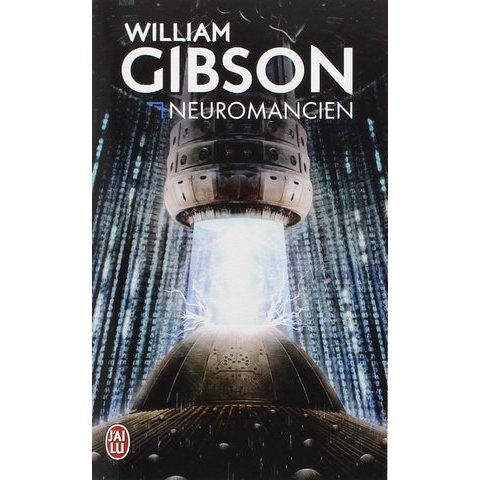 Amazon.fr - Neuromancien - William Gibson - Livres