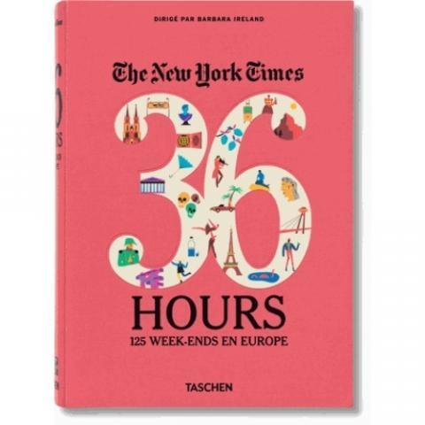 The New York Times, 36 hours - 125 week-ends en Europe - Guides Europe - Voyage - Loisirs - Nature - Voyage - Livre